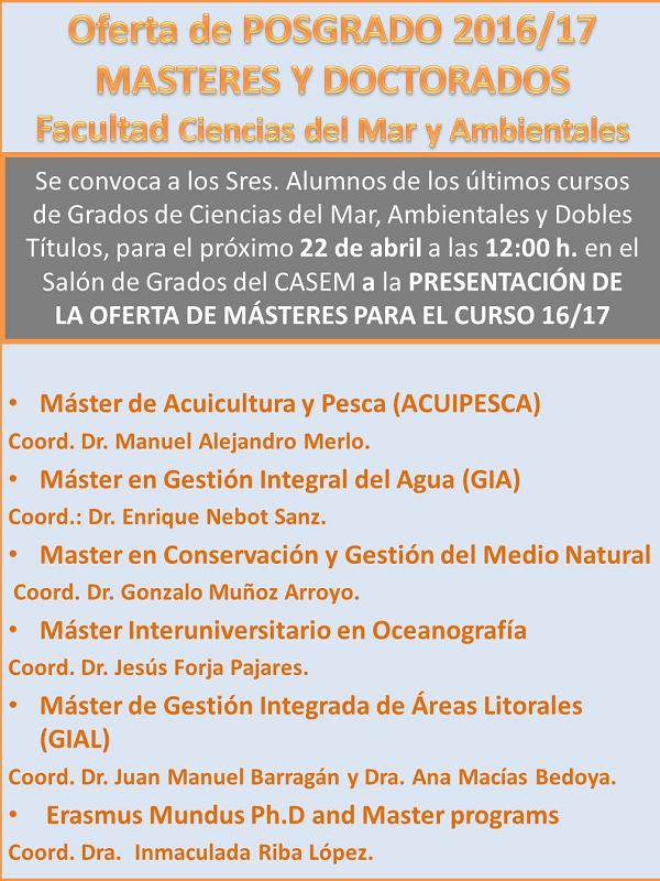 Jornada de informacion de la oferta de Masteres de la Facultad para el curso 2016/17