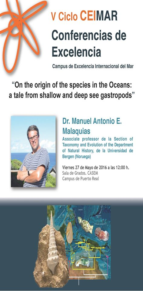 "Conferencia de Excelencia CEIMAR: ""On the origin of the species in the oceans: a tale from shallow and deep see gasteropods"""