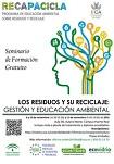 La UCA organiza el VI Seminario RECAPACICLA sobre 'Los residuos y su reciclaje'