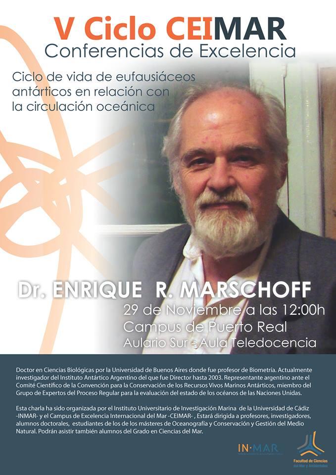 CONFERENCIAS DE EXCELENCIA. Prof. Enrique Marschoff. Instituto Antártico Argentino