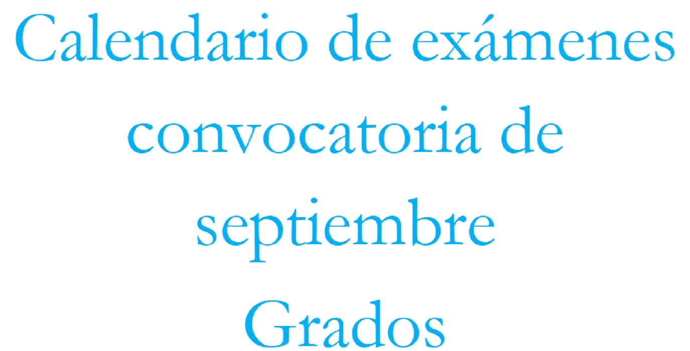 Calendario de examenes. Convocatoria Septiembre 2020